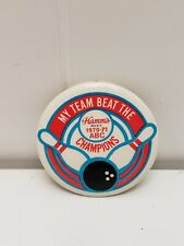 Vintage Button Pin My Team Beat the Hamm's Beer Champions 1970-71 ABC Bowling
