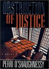 Obstruction of Justice by Perri O'Shaughnessy (1997, Hardcover)