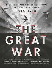 The Great War: An Anthology of Stories Inspired by Objects from the-ExLibrary