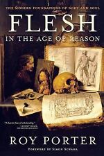 Flesh in the Age of Reason: The Modern Foundations of Body and Soul, Porter, Roy