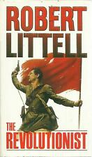 ROBERT LITTELL THE REVOLUTIONIST