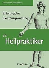 Erfolgreiche Existenzgründung als Heilpraktiker von Ried... | Buch | Zustand gut
