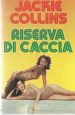 RISERVA DI CACCIA - JACKIE COLLINS