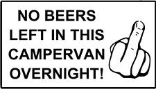 No queda en este vehículo cervezas durante la noche caravanas cartel Gracioso Decal Sticker