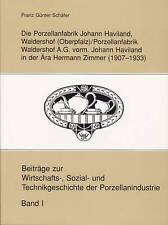 Fachbuch Johann Haviland, Waldershof 1907-1933 (Rosenthal), Neubuch, selten