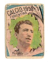 CALCIO FIGURINA  CALCIATORI   VAV  CAMPIONATO 1950   FIORENTINA  ROSETTA