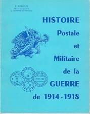Histoire Postale et Militaire de la Guerre de 14-18