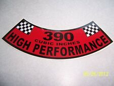 1- 390 Cubic Inches High Performance Air Cleaner Cover Sticker (NEW VINYL)