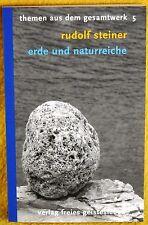 Rudolf Steiner - Erde Naturreiche - Gesamtwerk 5 - Anthroposophie Geistesleben