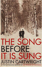 The Song Before it is Sung by Justin Cartwright (Paperback, 2007) (F1)