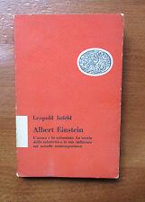 Infeld ALBERT EINSTEIN L'uomo e lo scienziato - Einaudi 1952