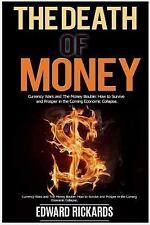 THE DEATH OF MONEY - RICKARDS, EDWARD - NEW PAPERBACK BOOK