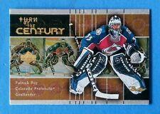 1999-00 Upper Deck Retro Turn of the Century Card #TC7 Patrick Roy Avalanche