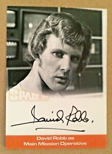 SPACE 1999 SERIES 2: AUTOGRAPH CARD: DAVID ROBB AS MAIN MISSION OPERATIVE DR1