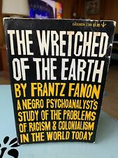 WRETCHED OF EARTH By Frantz Fanon First Evergreen Edition 1966