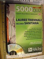 TEST - 5000  - LAUREE TRIENNALI DELL'AREA SANITARIA - 5000 QUIZ CON CD - 2009
