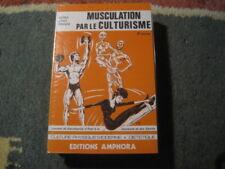 Dr Gérard DEBUIGNE: Musculation par le culturisme