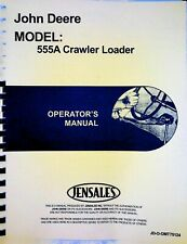 John Deere 555a Crawler Loader Owners Operators Manual