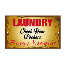 Laundry Check Your Pockets Novelty Funny Metal Sign 8 in x 12 in