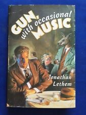 GUN, WITH OCCASIONAL MUSIC - FIRST EDITION SIGNED BY JONATHAN LETHEM