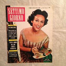 RIVISTA SETTIMO GIORNO 5 1/1956 MARTINE CAROL GUERRA GRECIA LASCIA O RADDOPPIA