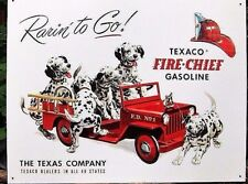 "TEXACO FIRE CHIEF/RARIN' TO GO/ JEEP- GASOLINE ,METAL SIGN, 12 x16"" DALMATIONS"