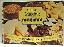 Booklet. Cake Making with Magimix. 32 recipes written by Mary Berry for food pro