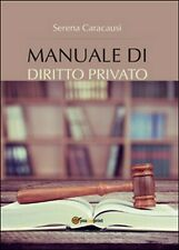 Manuale di diritto privato  - Serena Caracausi,  2016,  Youcanprint