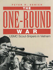 One-round War: USMC Scout-snipers in Vietnam by Peter R. Senich (Paperback,...