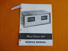 Service MANUAL PHASE LINEAR 400 English istruzioni di riparazione schema elettrico i0