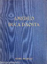AMEDEO DUCA D'AOSTA - VILLA SANTA, VALORI - ISTITUTO DEL NASTRO AZZURRO 1953