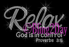 Relax - God is in control - CLEAR - Rhinestone Iron on Transfer Hot Fix Bling