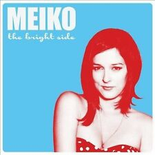 The Bright Side [Digipak] by Meiko (Singer/Songwriter) (CD, May-2012, Fantasy)