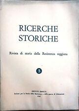 RICERCHE STORICHE. RIVISTA DI STORIA DELLA RESISTENZA REGGIANA N.3