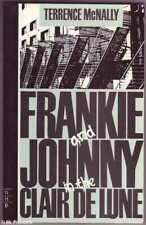 Terrence McNally FRANKIE AND JOHNNY IN THE CLAIR DE LUNE 1st Ed. SC Book