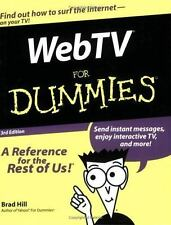 NEW - WebTV For Dummies (For Dummies (Computers)) by Hill, Brad