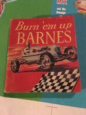 SOFT COVER BURN EM UP BARNES SAALFIELD BIG LITTLE BOOK