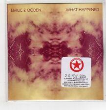 (HG57) Emilie & Ogden, What Happened - 2015 DJ CD