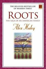 Roots: The Saga of an American Family (Modern Classics) Haley, Alex