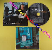 CD singolo Gatto Panceri Dove Dov'è 563 603-2 ITALY 1999 no lp mc vhs dvd(S24)