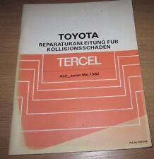 Werkstatthandbuch Karosserie Toyota Tercel Typ AL 20 + 21 Stand Mai 1982!