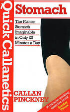 Quick Callanetics-stomach: The Flattest Stomach Imaginable in Only 20 Minutes...