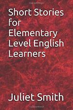 Short Stories for Elementary Level English Learners NEW BOOK