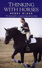 Thinking with Horses by Blake, Henry (Paperback book, 1993)