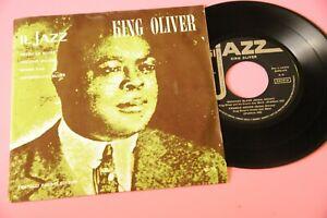 "KING OLIVER   7"" EX ITALY PRESS TOP JAZZ"