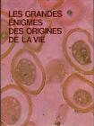 LES GRANDES ENIGMES DES ORIGINES DE LA VIE . VOLUME 2. EXCELLENT ETAT.