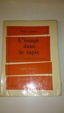 Henry James - L'image dans le tapis - Ed. Pierre Horay