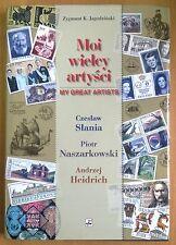 SLANIA ; MY GREAT ARTISTS - Słania, Naszarkowski, Heidrich - MOI WIELCY ARTYŚCI