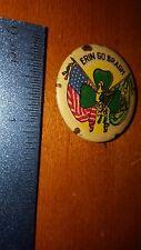 Erin Go Bragh Ireland Irish American Political Pin? Look