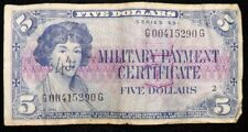Series #591  $5 Dollar Military Payment Certificates   Circulated